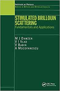stimulated brillouin scattering fundamentals and applications